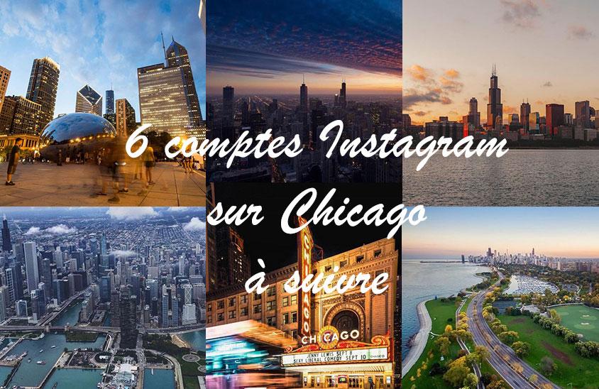 Comptes Instagram sur Chicago à suivre (via HelloChicago.fr)