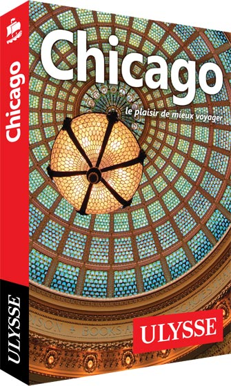 Guide Ulysse sur Chicago